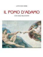il pomo d'adamo – non solo racconti (ebook) 9788891100528