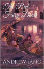 the red fairy book (ebook)-andrew lang-9788892527928