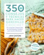 350 consejos y tecnicas para hacer punto: tejer con colores, en redondo, puntos, patchwork y entrelazados-betty barnden-9789089989628
