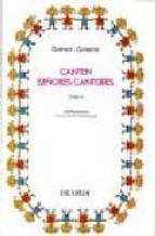 canten señores cantores t. ii: adolescentes. 150 canciones tradic ionales violeta hemsy de gainza 9789876110228