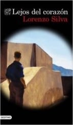 lejos del corazón (ejemplar firmado por el autor) lorenzo silva 2910021548338