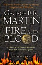 Fire and blood a history of the Targaryen