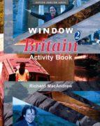 window on britain: activity book: level 2-richard macandrew-9780194593038