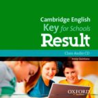 cambridge english key for schools result class audio cd 9780194817738