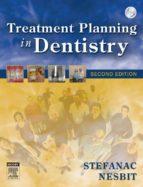 treatment planning in dentistry - e-book (ebook)-stephen j. stefanac-samuel p. nesbit-9780323078238