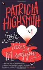 little tales of misogyny patricia highsmith 9780349004938