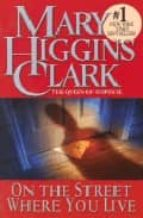 on the street where you live mary higgins clark 9780671004538