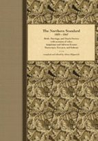 El libro de The northern standard, 1839-1847 autor ALISON J KILPATRICK EPUB!