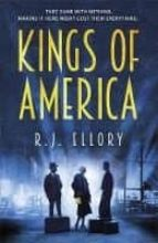 kings of america-r.j. ellory-9781409163138