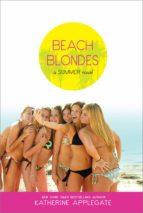 beach blondes-katherine applegate-9781416961338
