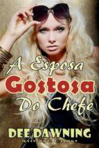 a esposa gostosa do chefe (ebook) 9781507190838