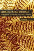 science as social existence (ebook) 9781783744138