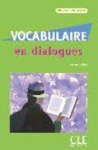 vocabulaire en dialogues (niveau debutant) (incluye audio cd) evelyne sirejols 9782090352238