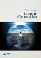 le paradis n'est pas si loin (ebook) 9782376920038