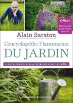 l encyclopedie flammarion du jardin alain baraton 9782706600838