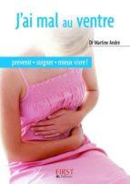 le petit livre de - j'ai mal au ventre (ebook)-martine andre-9782754026338