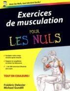 Exercices musculation pr nuls EPUB PDF 978-2754035538 por M.gundill