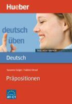 deutsch üben taschentrainer. präpositionen 9783190074938