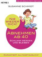 nie wieder dick - abnehmen ab 40 (ebook)-susanne schmidt-9783641217938