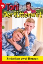 toni der hüttenwirt 162 - heimatroman (ebook)-friederike von buchner-9783740921538