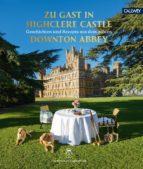 zu gast in highclere castle (ebook) fiona countess of carnarvon 9783766723338
