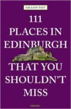111 places in edinburgh that you must not miss-gillian tait-9783954518838