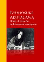 obras ─ colección  de ryunosuke akutagawa (ebook)-ryunosuke akutagawa-9783959284738