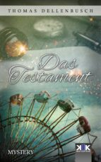 das testament (ebook) thomas dellenbusch 9783962556938
