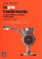 la gran transformacion: los origenes politicos y economicos de nuestro tiempo karl polanyi 9786071652638