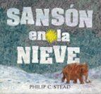 sanson en la nieve-philip c. stead-9786075270838