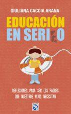 educación en serio (ebook)-giuliana caccia arana-9786124290138