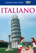italiano (idiomas para viajar) (ebook) 9788403588738