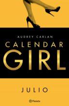 calendar girl. julio (ebook) audrey carlan 9788408167938