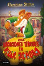 unas vacaciones terribles en villa roñosa geronimo stilton 9788408209638