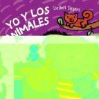 yo y los animales  ( cometa 5 ) liesbet slegers 9788414006238