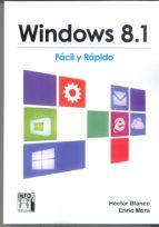 windows 8,1 facil y rapido hector blanco 9788415033738