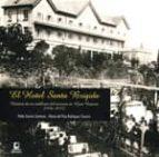 el hotel santa brigida pedro socorro santana maria del pino rodriguez socorro 9788415148838