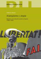 anarquismo y utopia-antonio elorza-9788415305538