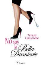 no soy la bella durmiente (ebook)-teresa cameselle-9788415433538