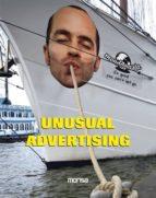 El libro de Unusual advertising (ed. bilingüe español-ingles) autor VV.AA. PDF!