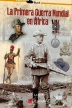 la primera guerra mundial en africa-rafael rodrigo-9788416200238