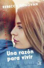 una razon para vivir (serie breathing 2)-rebecca donovan-9788416224838