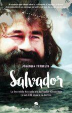 salvador: la increible historia de salvador alvarenga y sus 438 dias a la deriva jonathan franklin 9788416253838