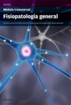fisiopatología general (módulo transversal) 9788416415038