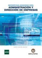 matematicas avanzadas para administracion y direccion de empresas (2ª ed.) manuel sanchez sanchez 9788416466238