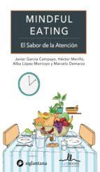 mindful eating: el sabor de la atención-javier garcia-campayo-9788416574438