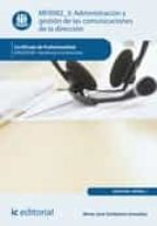 administración y gestión de las comunicaciones de la dirección. adgg0108 (ebook) maria jose sortólazo gonzalez 9788416629138