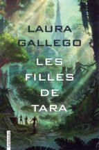 les filles de tara laura gallego 9788416716838