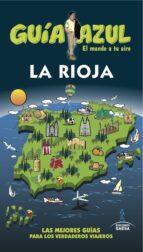 la rioja 2016 (guia azul) (5ª ed.) enrique yuste del real 9788416766338