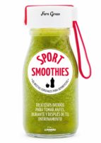 sport smoothies: 69 recetas especiales para deportistas-fern green-9788416890538